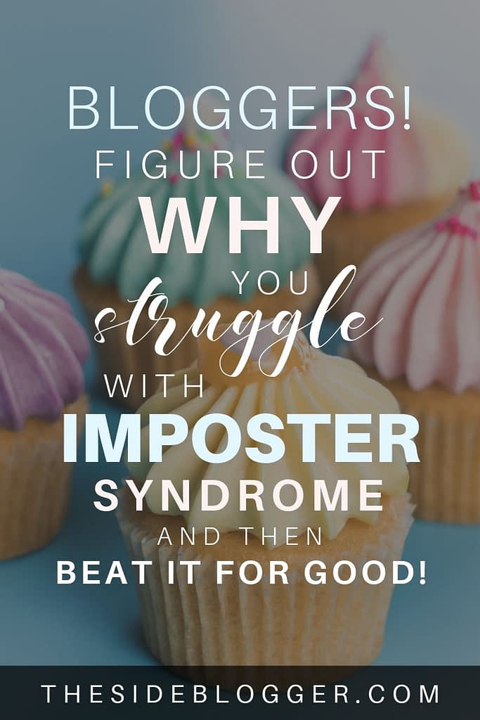 Bloggers, do you suffer from imposter syndrome? Many of us do, so this post is for you! Figure out why you're suffering from it, and then beat for good!