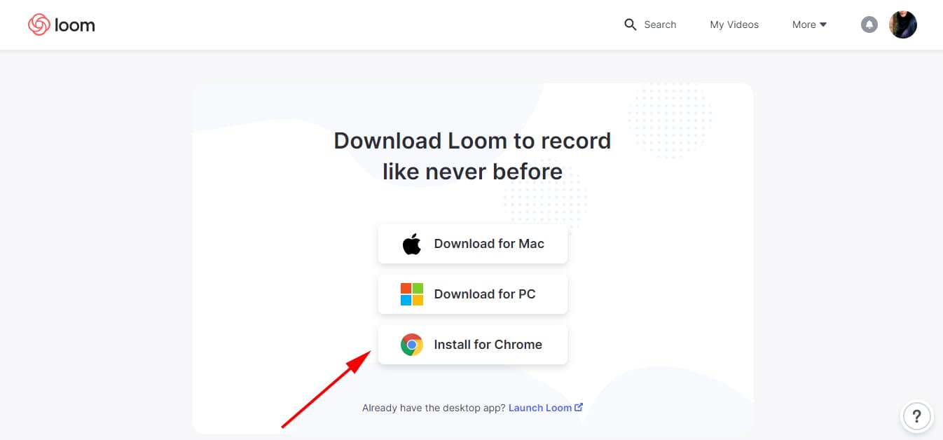 First step is for your to add the Loom extension to Chrome.