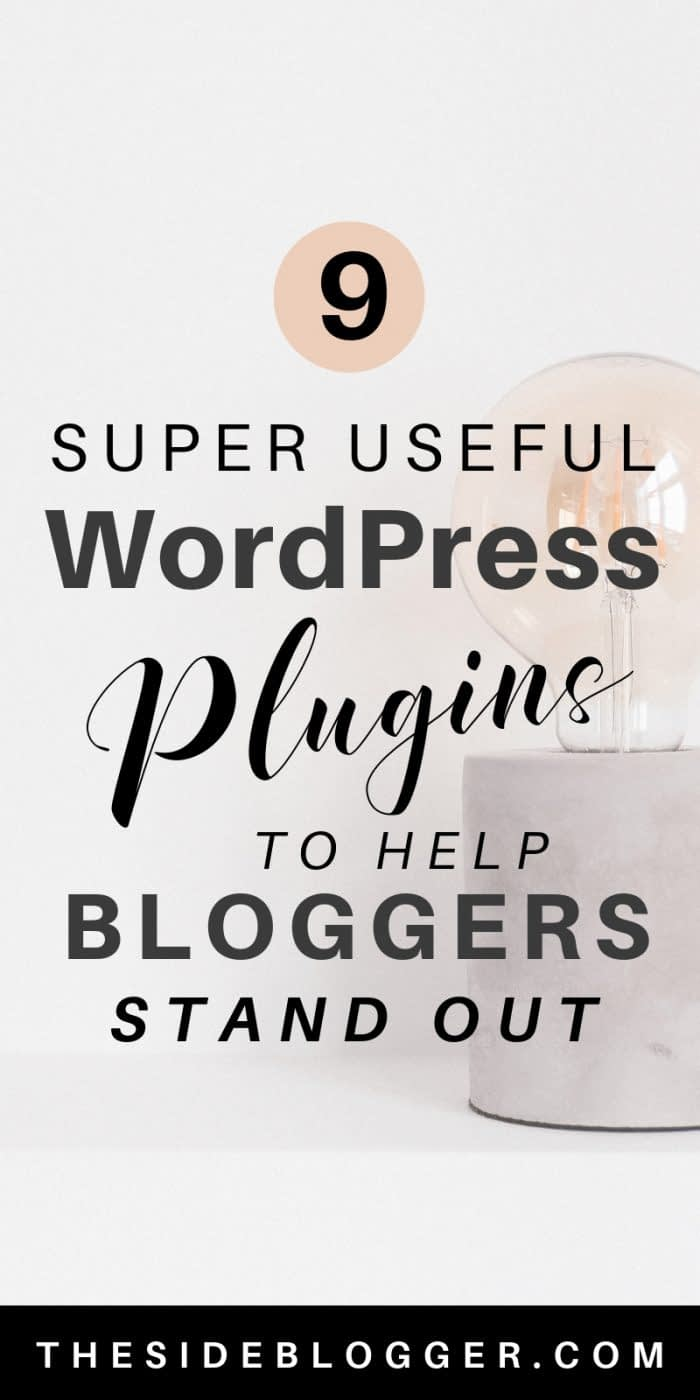 9 Plugins that'll help Bloggers using WordPress become super productive with their blogging endeavors - The Side Blogger #blogger #blogging #blog #bloggingtips #wordpress #wordpresstips #tips