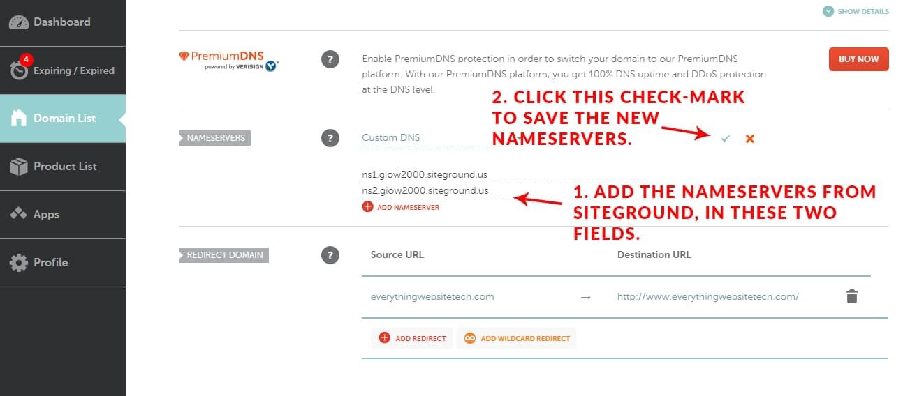 Choose custom nameservers, and add the ones from SiteGround in these fields. Then, click on the green check mark to save the new nameservers.