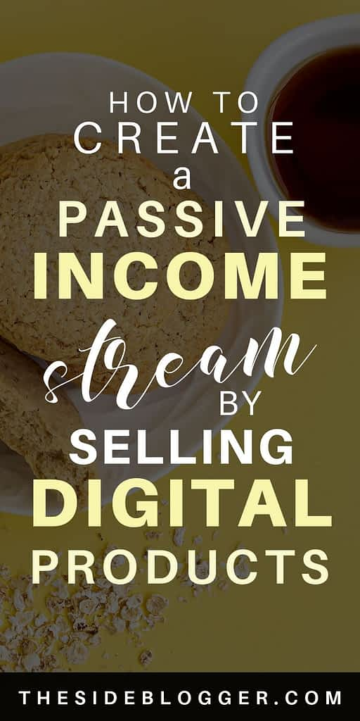 How to create a passive income stream by selling digital products on your blog - A tutorial.