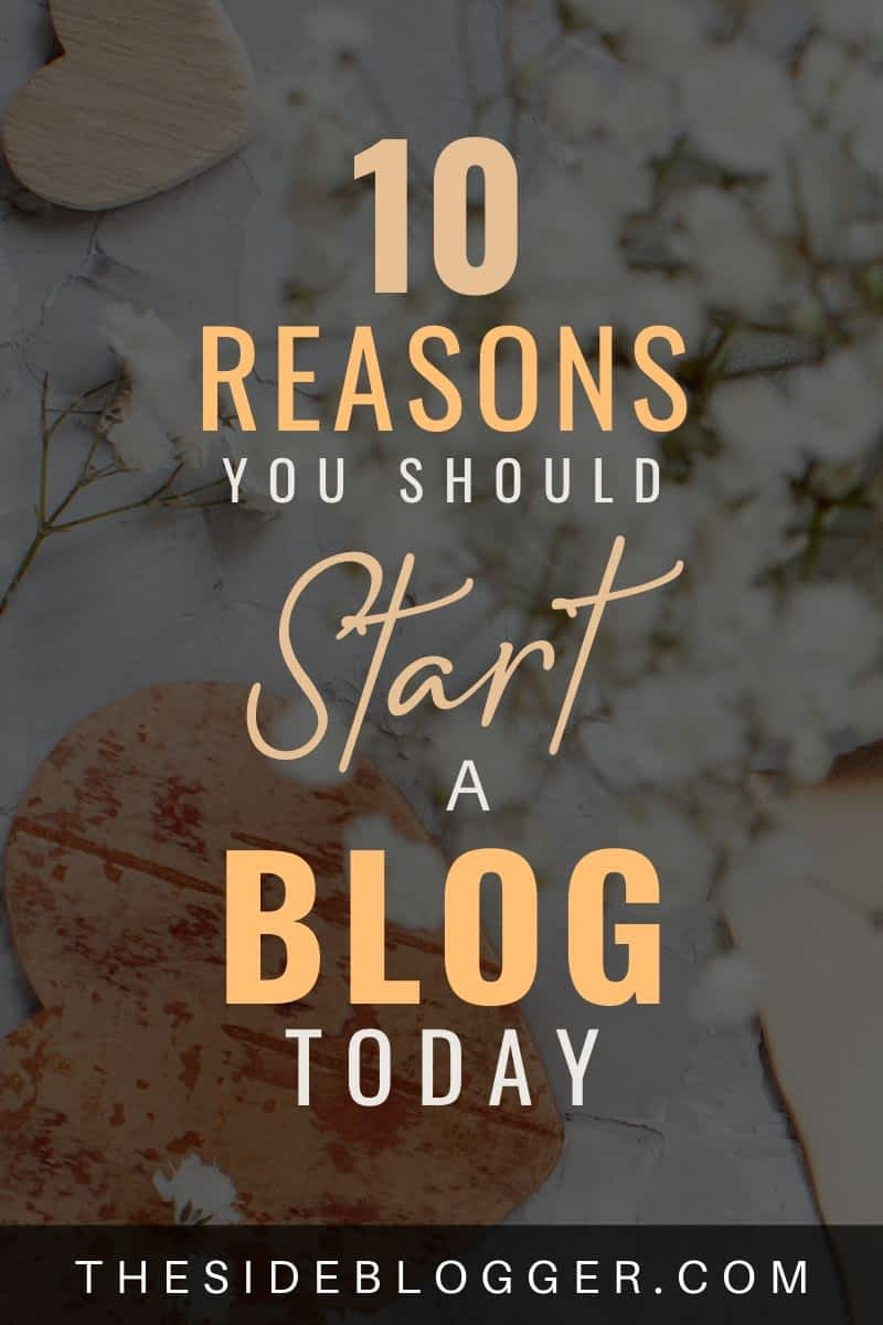 10 reasons to start a blog today.