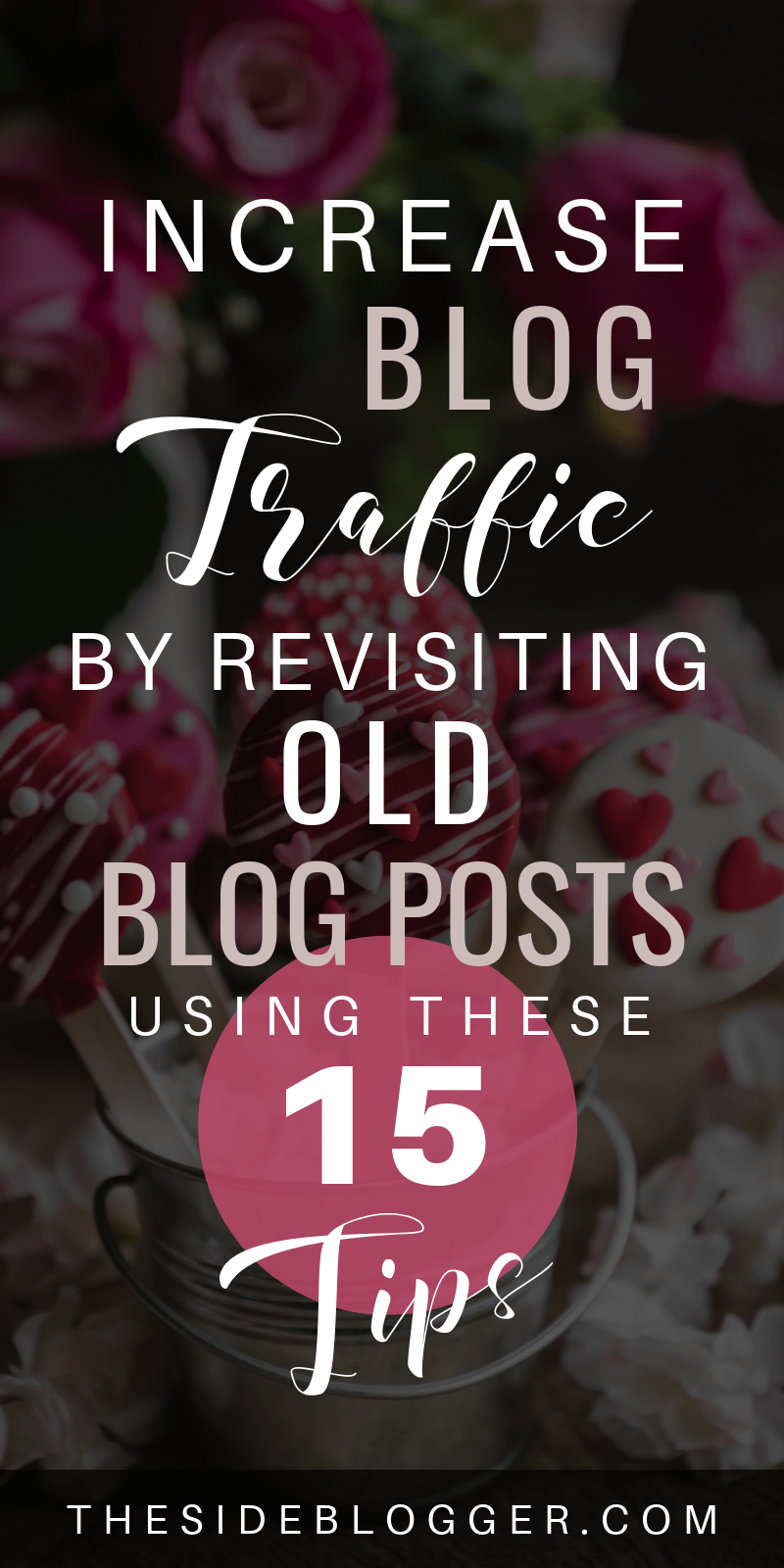 15 Tips for revisiting and reviving old blog posts that guarantee an increase in blog traffic.