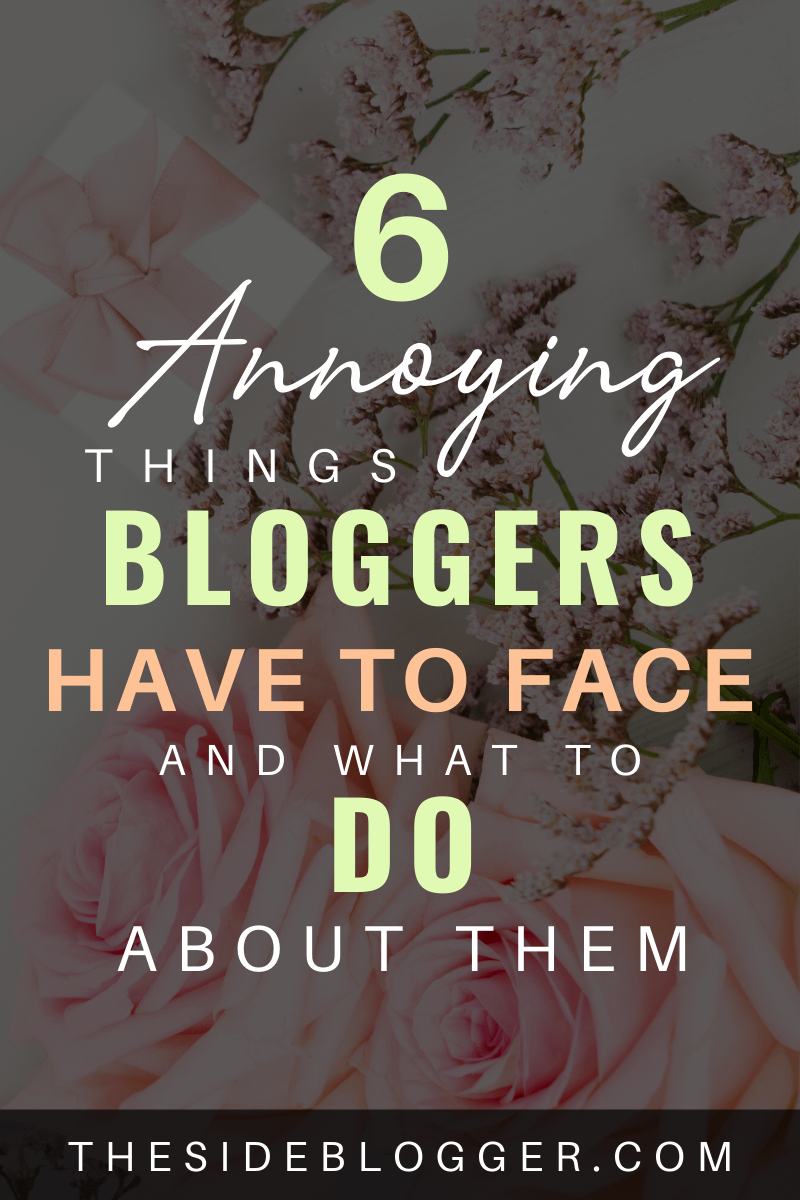 Unpleasant things a blogger has to face.