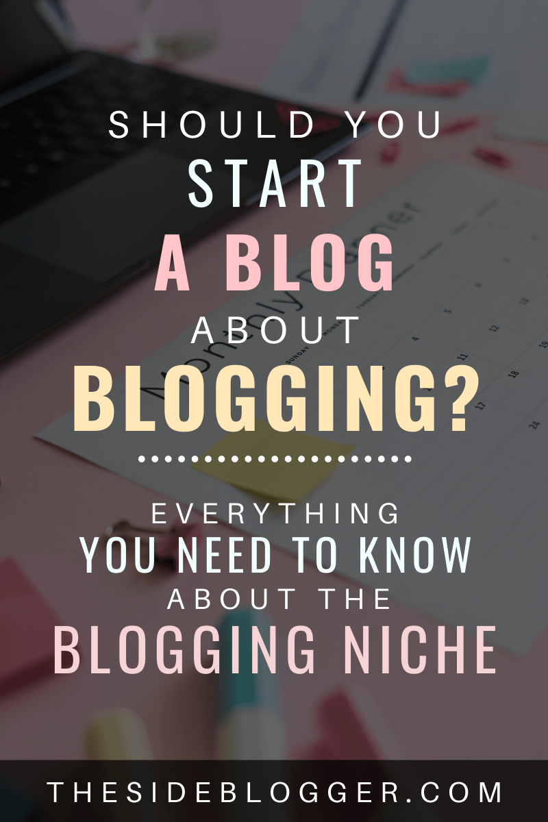 Should you start a blog about blogging