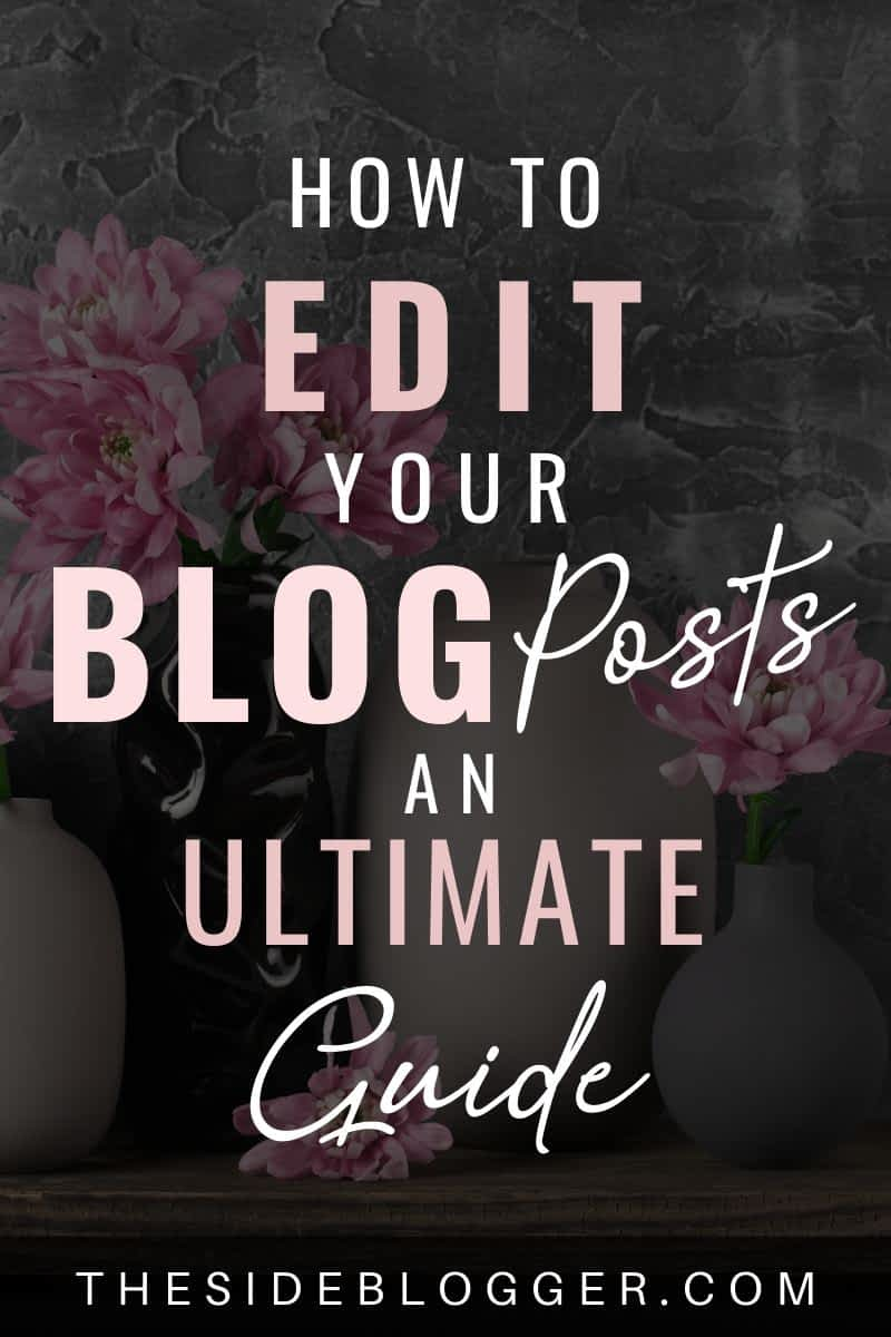 How to edit blog posts - an ultimate guide
