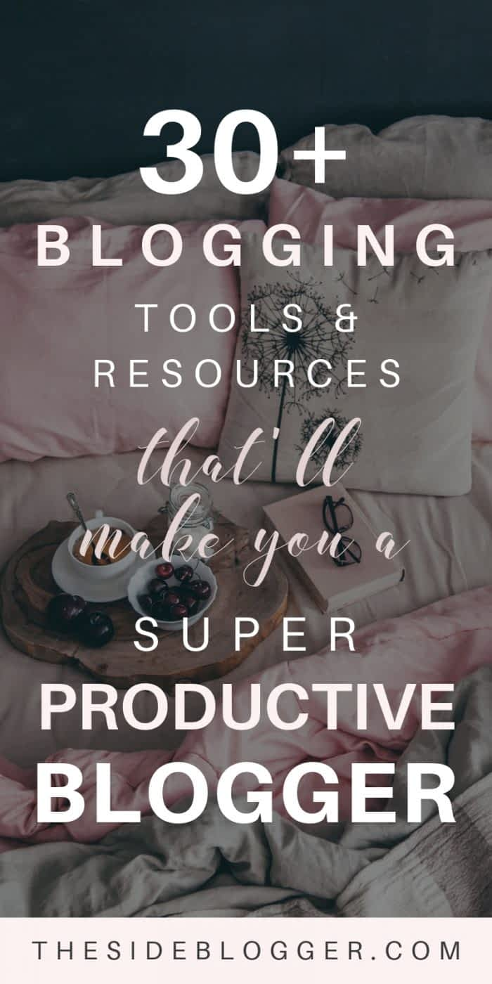 A list of 30+ blogging tools and resources to make a blogger grow and be more productive | The Side Blogger #blog #blogging #blogger #bloggingresources #blogresources #blogtools #bloggingtools