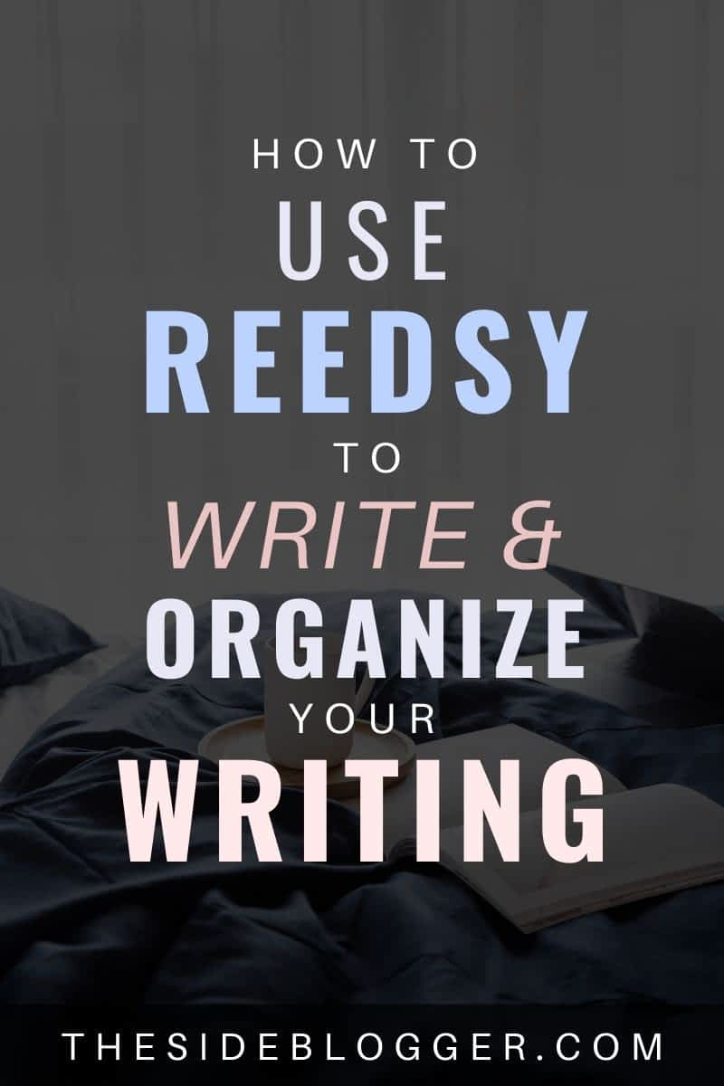 how to use Reedsy to organize your writing