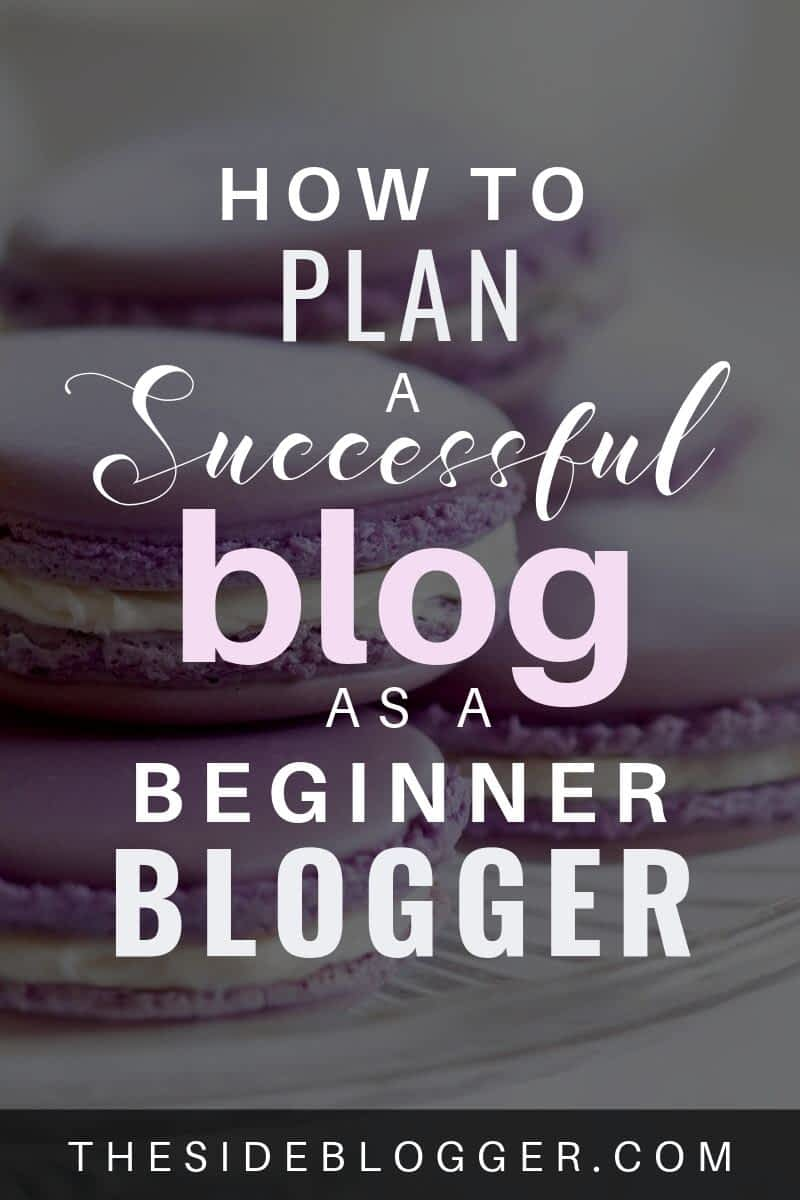 How to plan a successful blog as a beginner blogger - Standard Pin