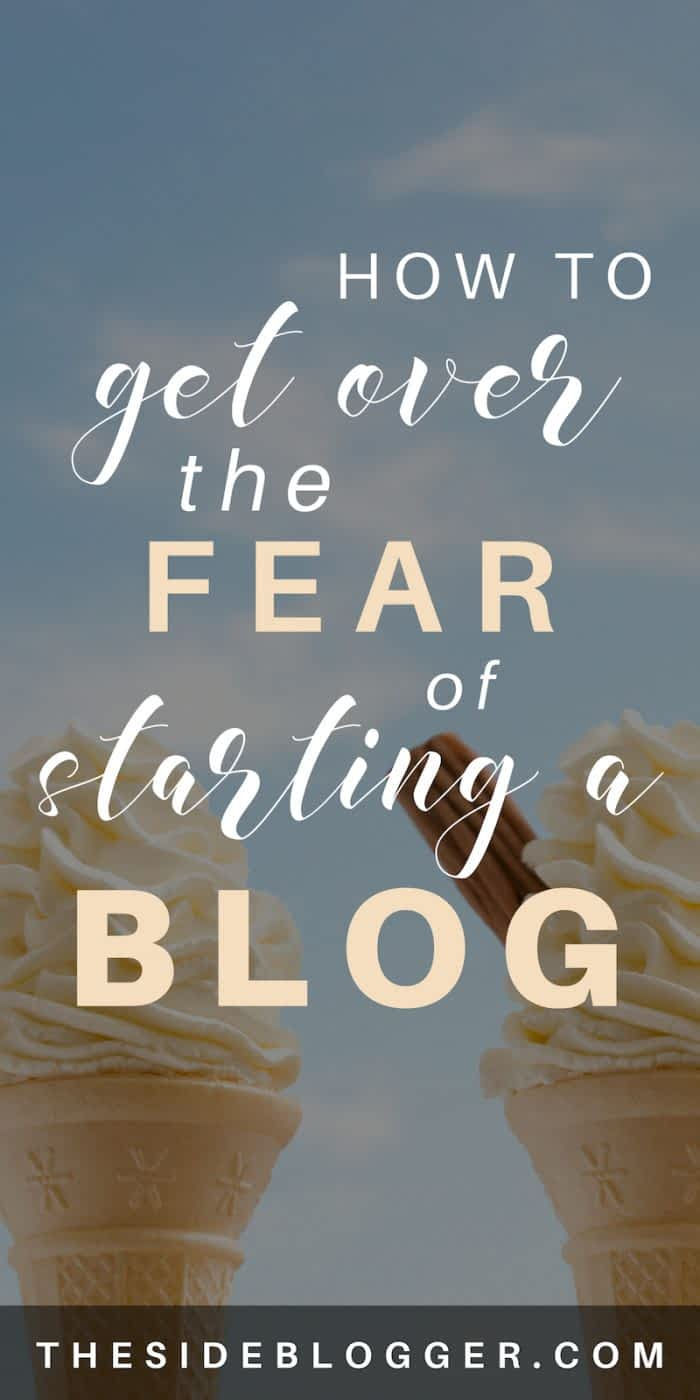 How to know if blogging is right for you, and if it is, how to get over the fear of starting a blog. - The Side Blogger #blogging #blog #bloggingtips #blogger
