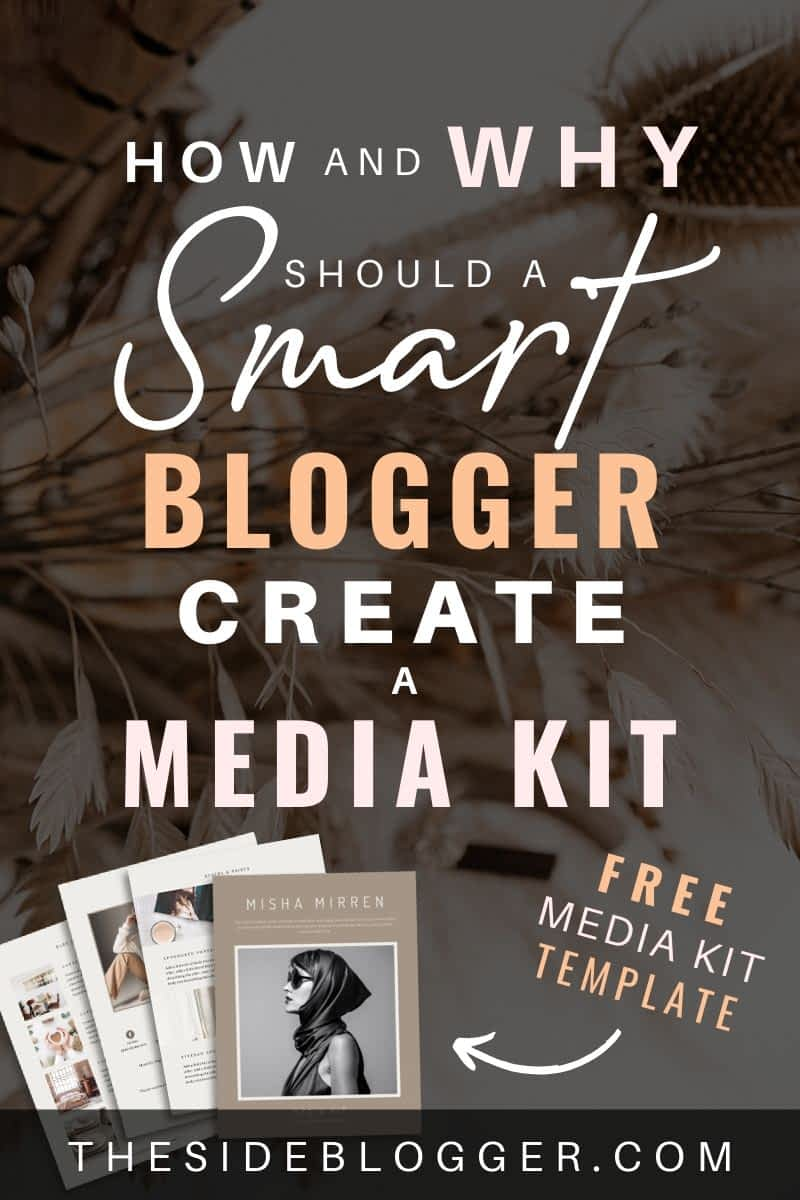 How and why should a smart blogger create a media kit - includes a free media kit template in Canva