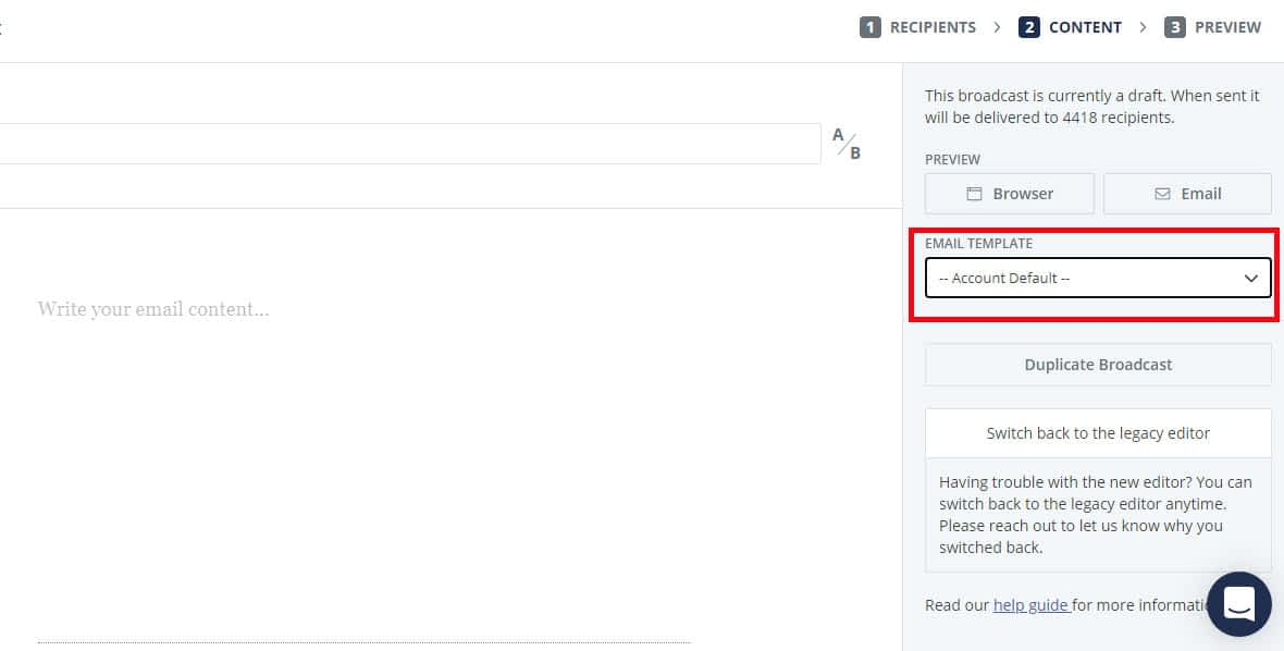 Inside a broadcast, choose your custom created template from the Email Template dropdown.