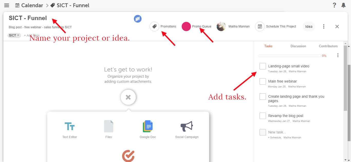 Add your ideas or projects to CoSchedule.