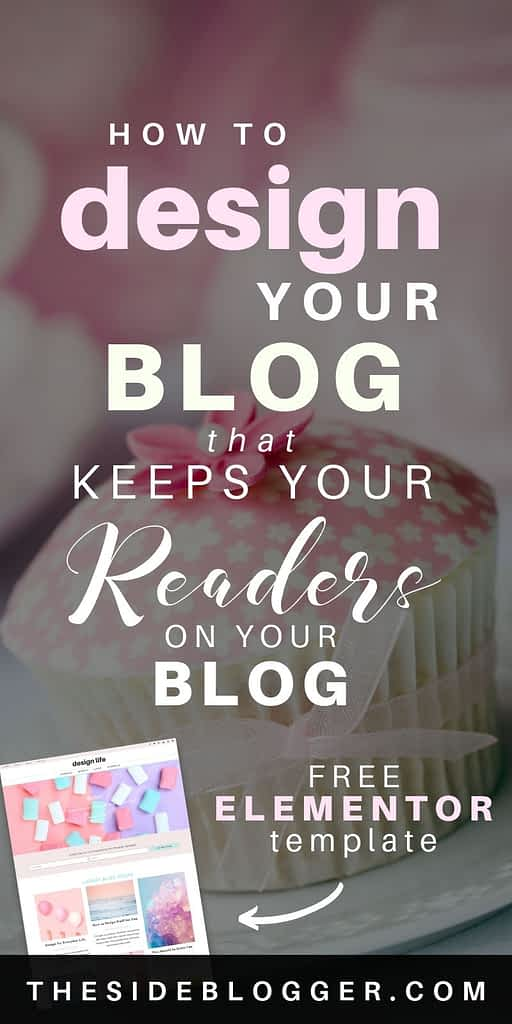 How to design your blog that keeps your readers on your blog longer!