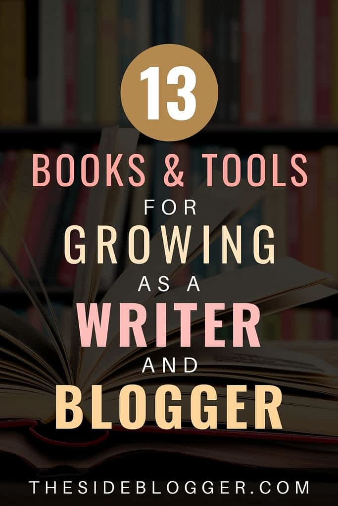 13 books and tools to help you grow as a writer and become better at your skill.