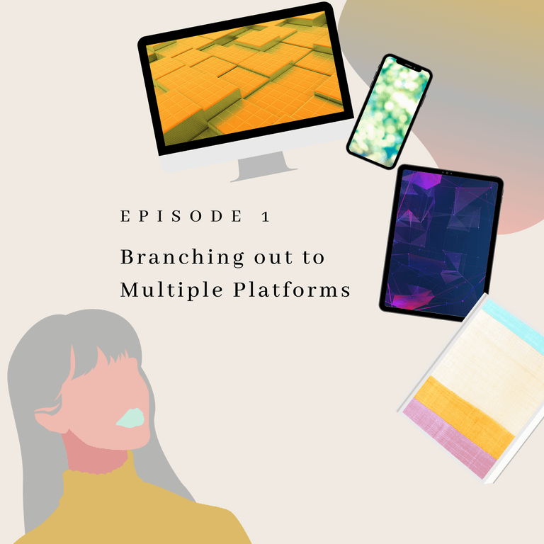 Podcast Episode 1 - Branching out to Multiple Platforms