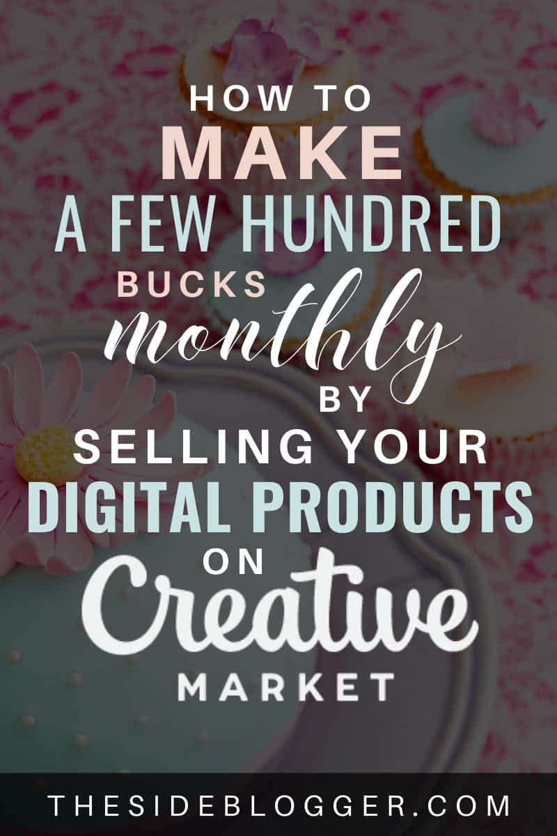 How to make a few hundred bucks monthly selling your digital products on Creative Market