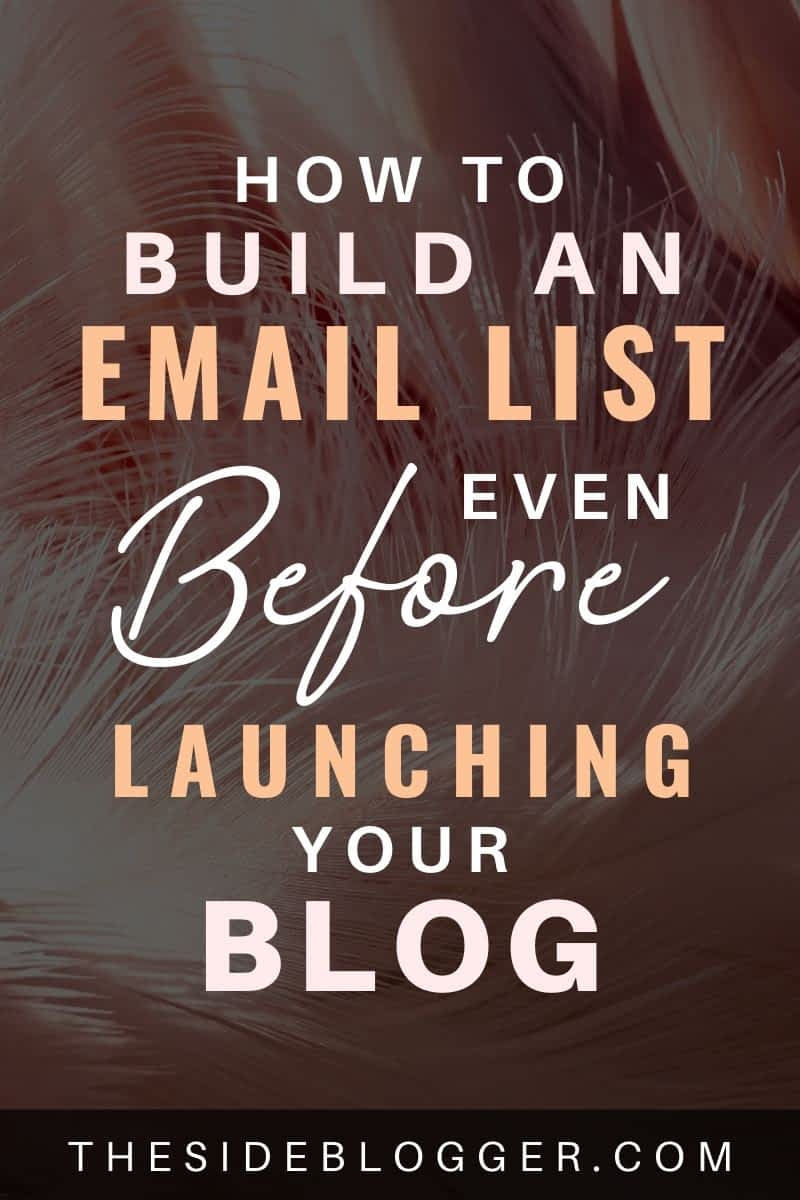 How to start an email list and build an audience even before you've launched your blog.