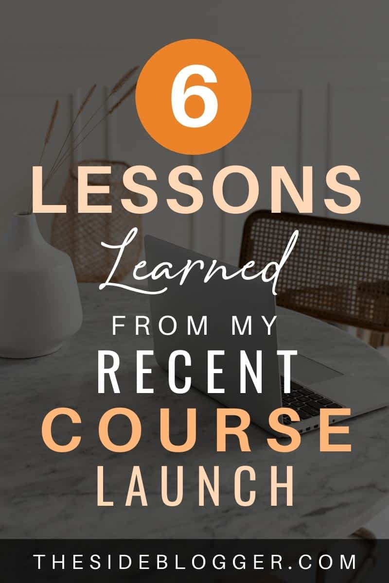 6 lessons learned from my latest course launch