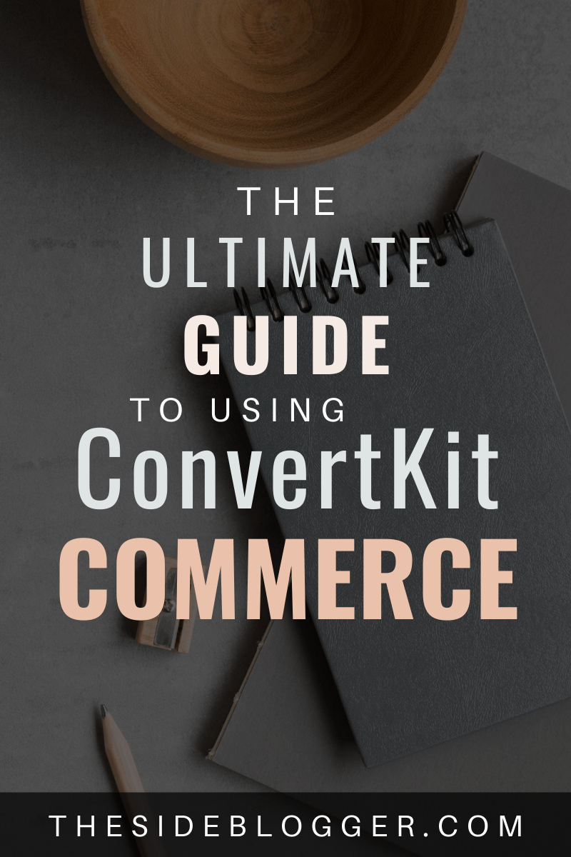 How to use ConvertKit Commerce