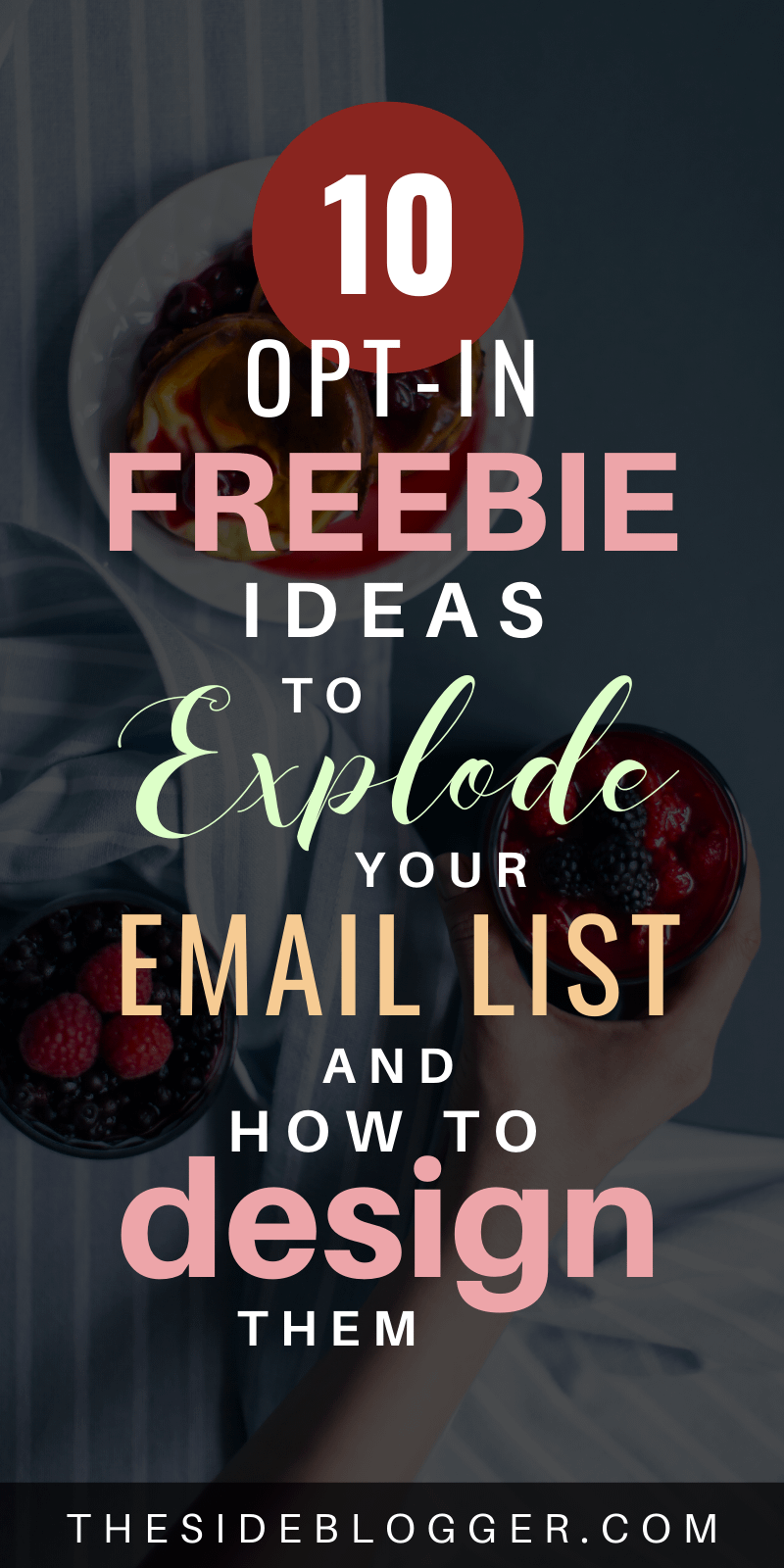 10 opt-in freebie ideas for exploding your email list, and detailed tutorials for how to create each of these freebies to attract your ideal audience to sign up for your email list. #emaillist #optin #freebies #listbuilding #blogging #bloggingforbeginners #beginnerbloggers