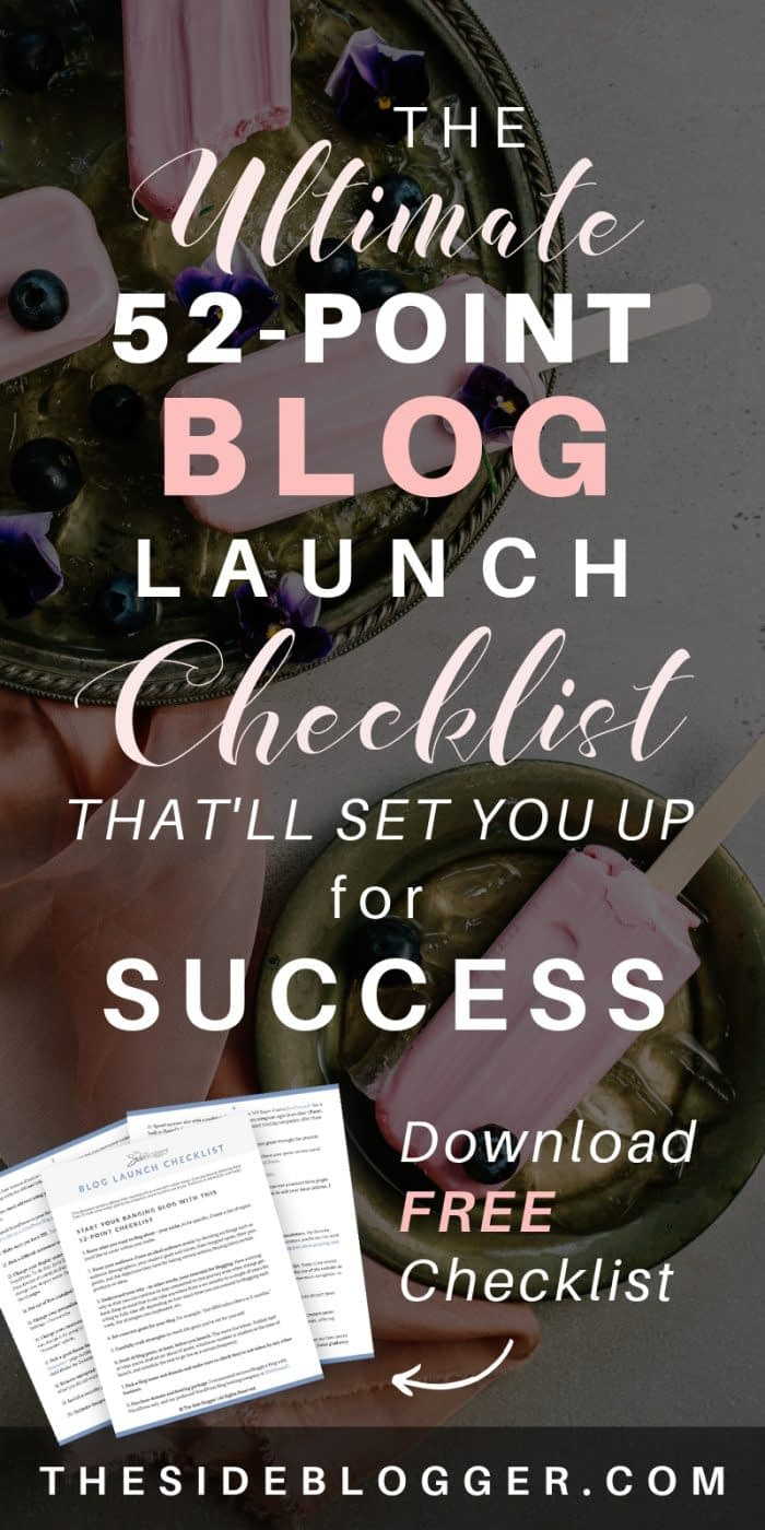 Start your blog with this MASSIVE, 52-point blog launch checklist that'll set you up to be a successful blogger. - The Side Blogger #blog #blogging #bloggingtips #blogger #bloglaunchchecklist