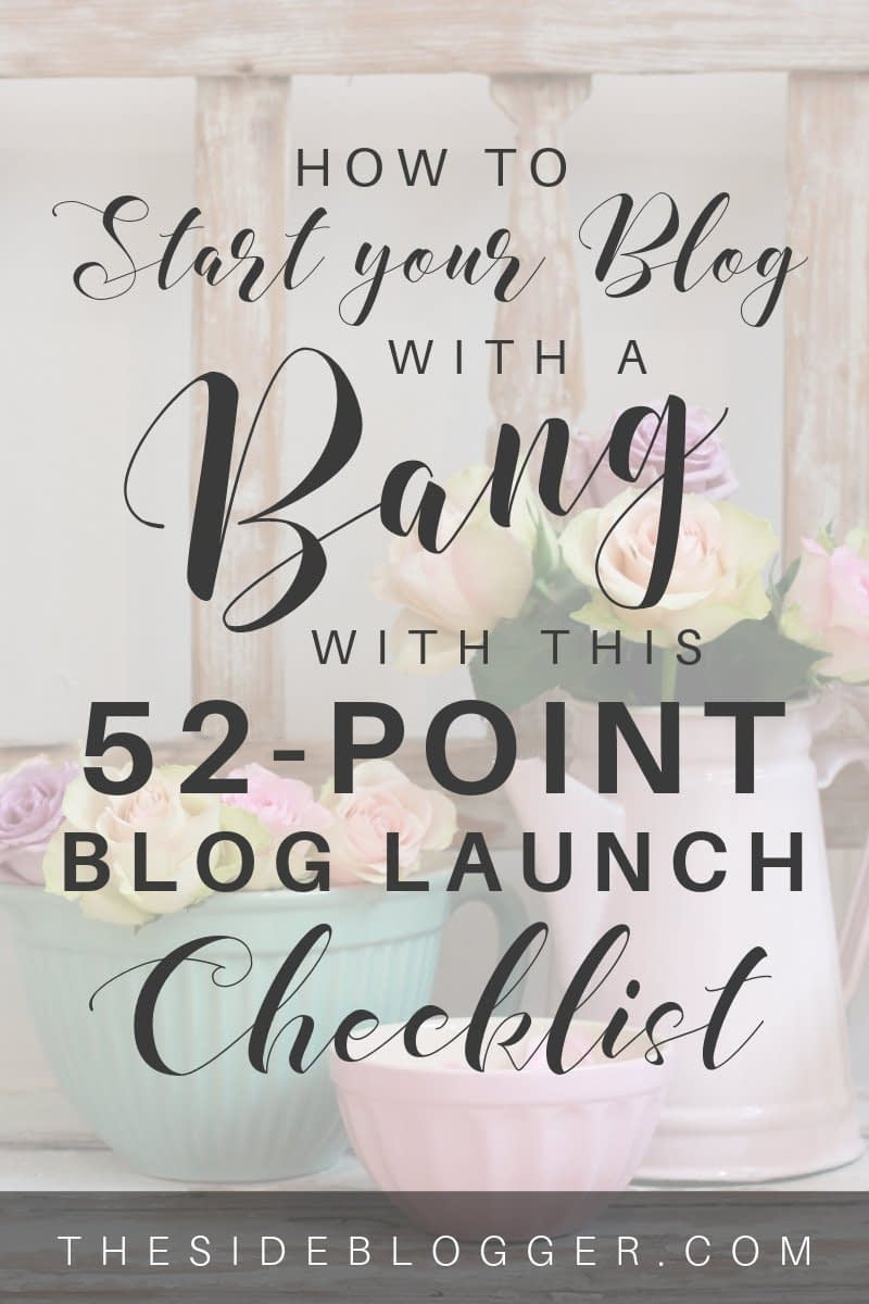 A blog launch checklist for starting your blog the right way from the beginning so you can focus on growing your blog later without worrying the small technical details | The Side Blogger #blog #blogging #bloggingtips #wordpress #wordpresstips
