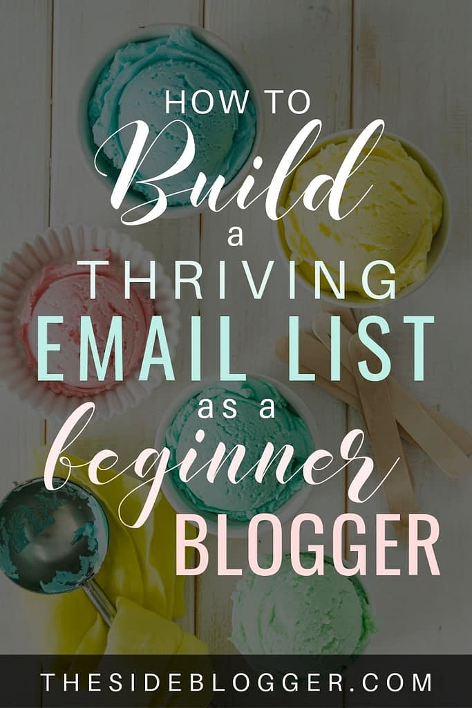 How to build a thriving email list as a brand new blogger. Sign up for the FREE email course to learn all the tips and tricks for building an email list with your blog,