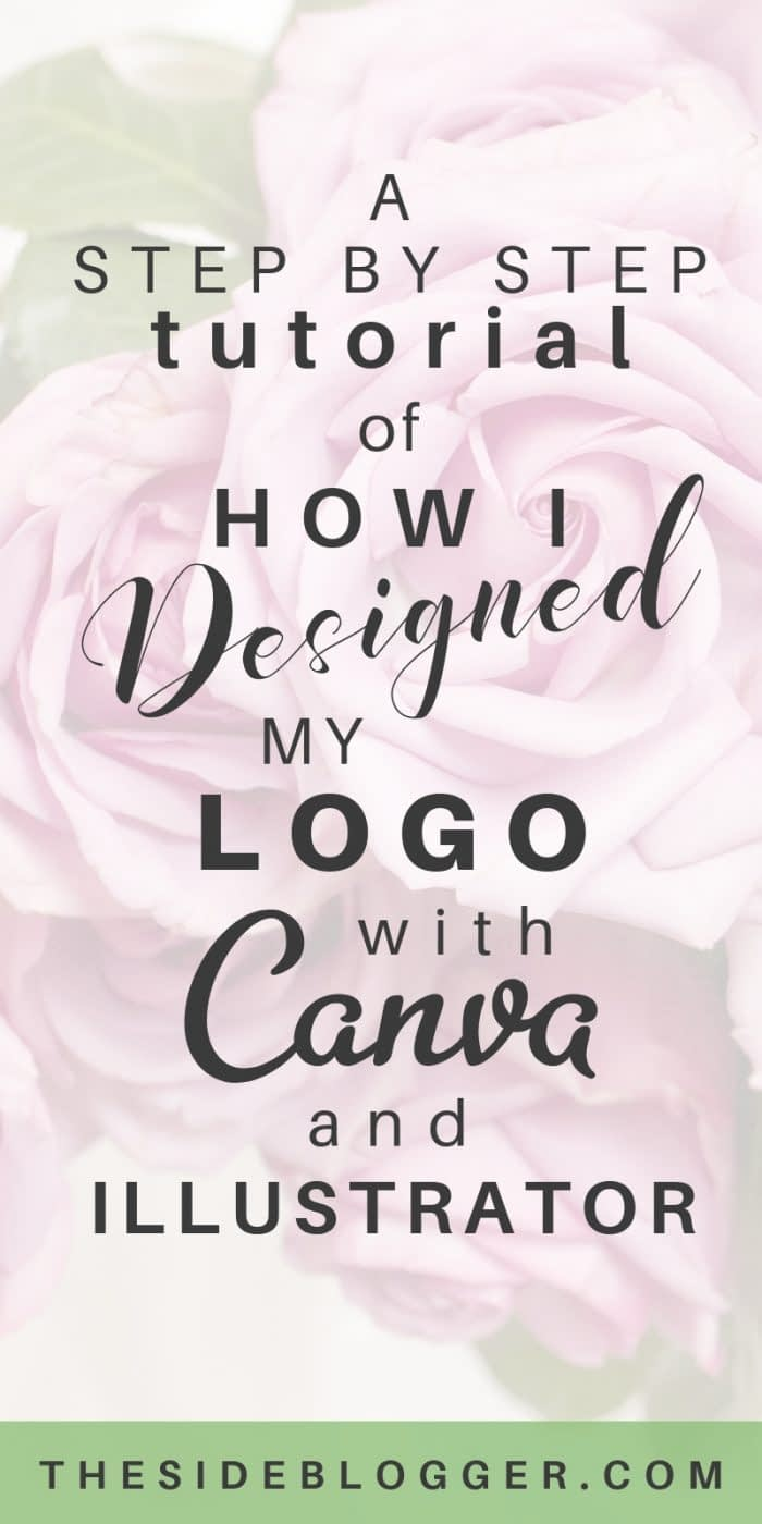 How I designed my logo with Canva and Adobe Illustrator - a step-by-step case study | The Side Blogger #logodesign #blogger #blogging #design #designtips #adobeillustrator #canva #illustrator #logo