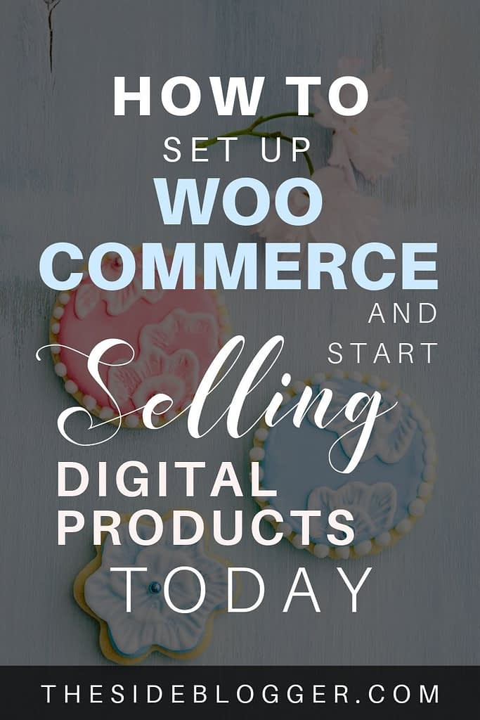 How to set up WooCommerce for your WordPress blog or site so you can start selling digital, downloadable products.